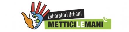 Laboratori Urbani Mettici le Mani: tour di presentazione del bando