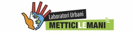 Bando Laboratori Urbani Mettici le Mani: pubblicate le FAQ